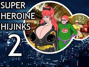 Super Heroine Hijinks 2 sesso cartone animato
